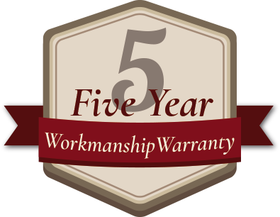 Five year workmanship warranty